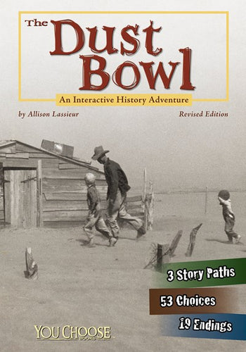 The Dust Bowl: An Interactive History Adventure (Revised) ( You Choose: History )