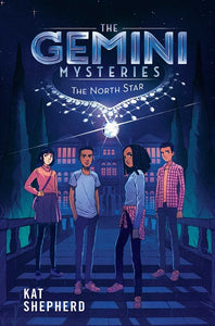 The Gemini Mysteries 1: The North Star ( Gemini Mysteries )