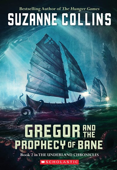 Gregor and the Prophecy of Bane ( Underland Chronicles #02 )