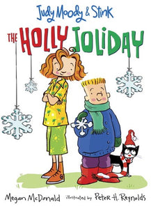 Judy Moody and Stink: The Holly Joliday ( Judy Moody & Stink #01 )