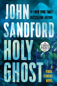 Holy Ghost ( Virgil Flowers Novel #11 ) - Large Print