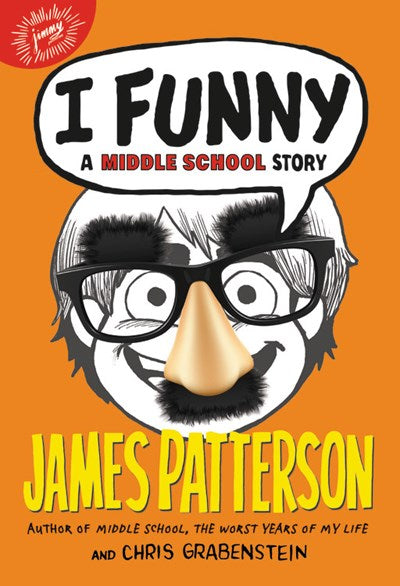 I Funny: A Middle School Story ( I Funny #1 )
