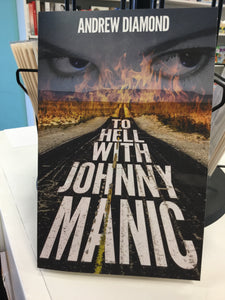 To Hell With Johnny Manic