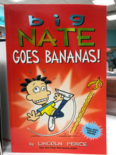 Load image into Gallery viewer, Big Nate Goes Bananas!