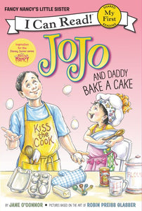 Jojo and Daddy Bake a Cake ( My First I Can Read )