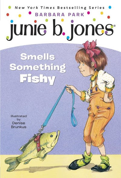 Junie B. Jones Smells Something Fishy ( Junie B. Jones #12 )