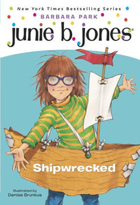 Junie B. Jones #23: Shipwrecked ( Junie B. Jones #23 )