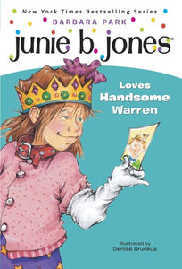 Junie B. Jones #7: Junie B. Jones Loves Handsome Warren ( Junie B. Jones #07 )