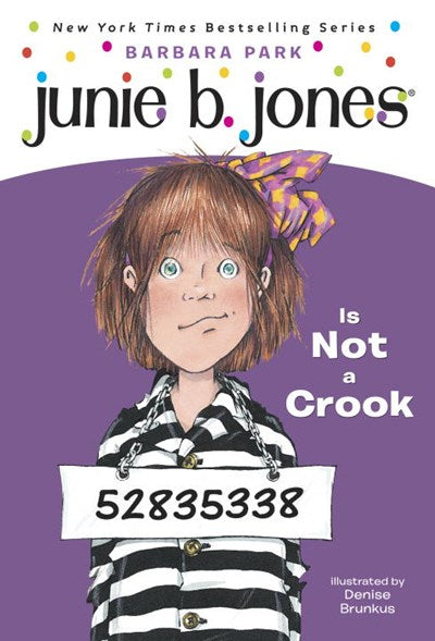 Junie B. Jones #9: Junie B. Jones Is Not a Crook ( Junie B. Jones #09 )