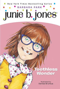 Junie B., First Grader Toothless Wonder ( Junie B. Jones #20 )