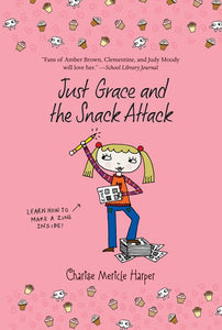 Just Grace and the Snack Attack (Just Grace #5)