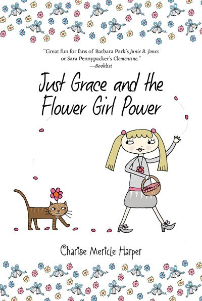 Just Grace and the Flower Girl Power ( Just Grace #08 )