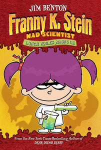 Lunch Walks Among Us ( Franny K. Stein, Mad Scientist #1 )