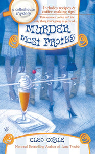 Murder Most Frothy ( Coffeehouse Mysteries )