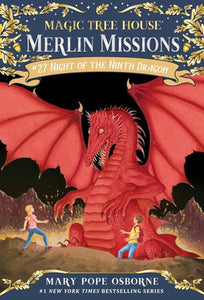 Night of the Ninth Dragon ( Magic Tree House Merlin Mission #27 )
