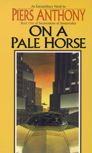 On a Pale Horse ( Incarnations of Immortality #1 )