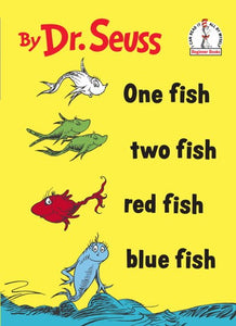 One Fish Two Fish Red Fish Blue Fish ( I Can Read It All by Myself Beginner Books )
