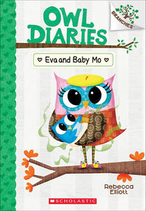 Eva and Baby Mo ( Owl Diaries #10 )