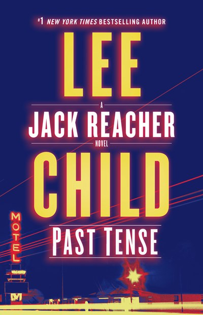 Past Tense: A Jack Reacher Novel ( Jack Reacher #23 )