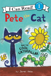 Pete the Cat and the Cool Caterpillar ( I Can Read Level 1 )