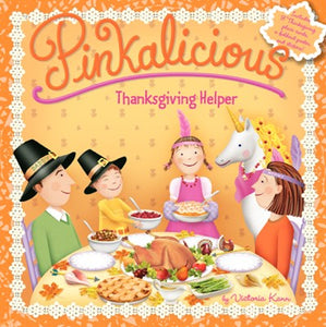 Pinkalicious: Thanksgiving Helper ( Pinkalicious )