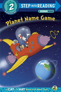 Planet Name Game (Dr. Seuss/Cat in the Hat) ( Step Into Reading )