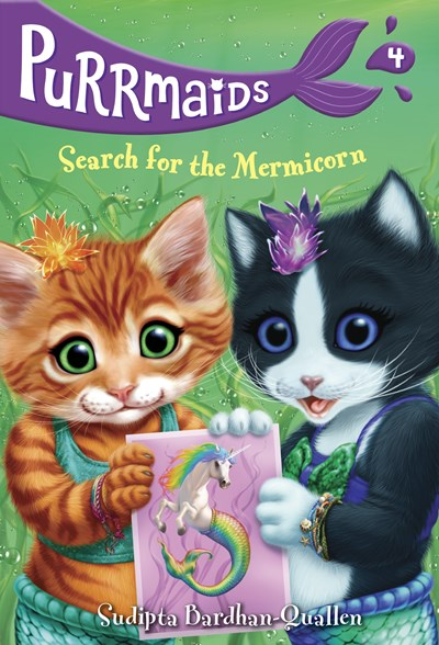 Search for the Mermicorn ( Purrmaids #4 )