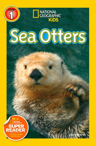 Sea Otters ( National Geographic Kids: Level 1 )