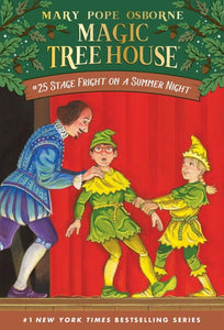 Stage Fright on a Summer Night ( Magic Tree House  #25 )
