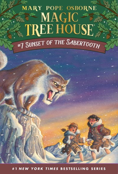 Sunset of the Sabertooth ( Magic Tree House #07 )
