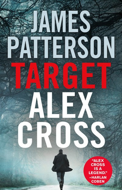 Target: Alex Cross ( Alex Cross Novels #24 )