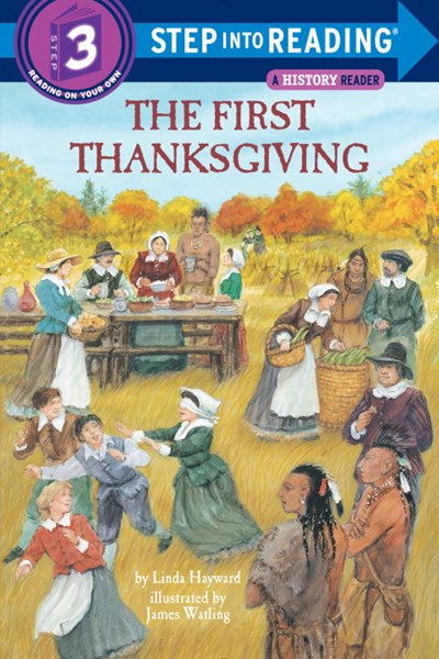 The First Thanksgiving ( Step Into Reading - Level 3 )