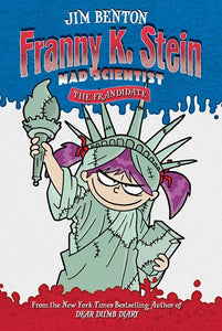 The Frandidate ( Franny K. Stein, Mad Scientist #07 )