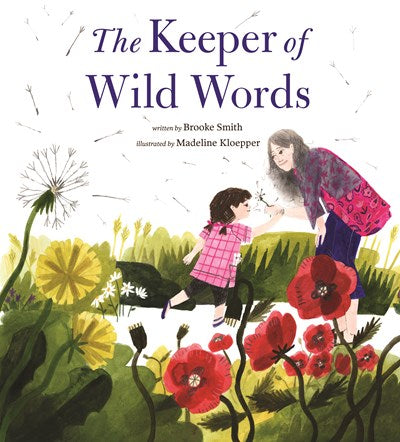 The Keeper of Wild Words: (nature for Kids, Exploring Nature with Children)