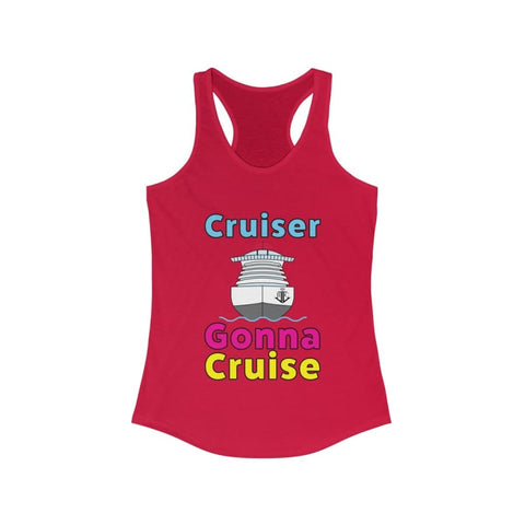 Cruiser Gonna Cruise–Women's Ideal Racerback Tank