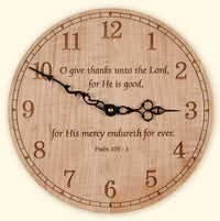 Round Maple Clock O Give Thanks Unto the Lord