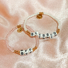 Load image into Gallery viewer, BLESSED - Crystal Bracelet