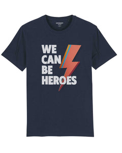 "T-shirt ""We Can Be Heroes"""