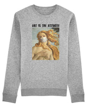 "Charger l'image dans la galerie, Sweatshirt ""Art Is The Antidote"" - Venus"