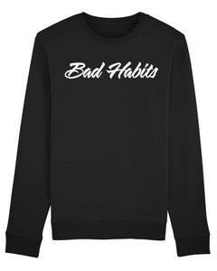 "Sweatshirt ""Bad Habits"""