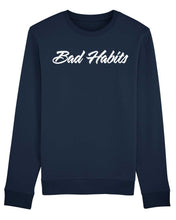 "Charger l'image dans la galerie, Sweatshirt ""Bad Habits"""