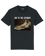"Charger l'image dans la galerie, T-shirt  ""Art Is The Antidote"" - Maja Desnuda"