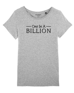 "T-shirt  ""One In A Billion"""