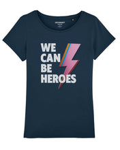 "Charger l'image dans la galerie, T-shirt ""We Can Be Heroes"""