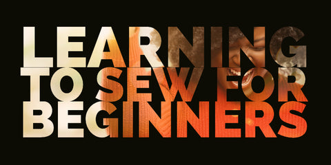 learning to sew for beginners