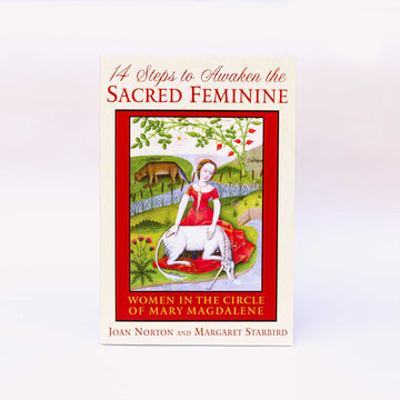 14 Steps to Awaken the Sacred Feminine