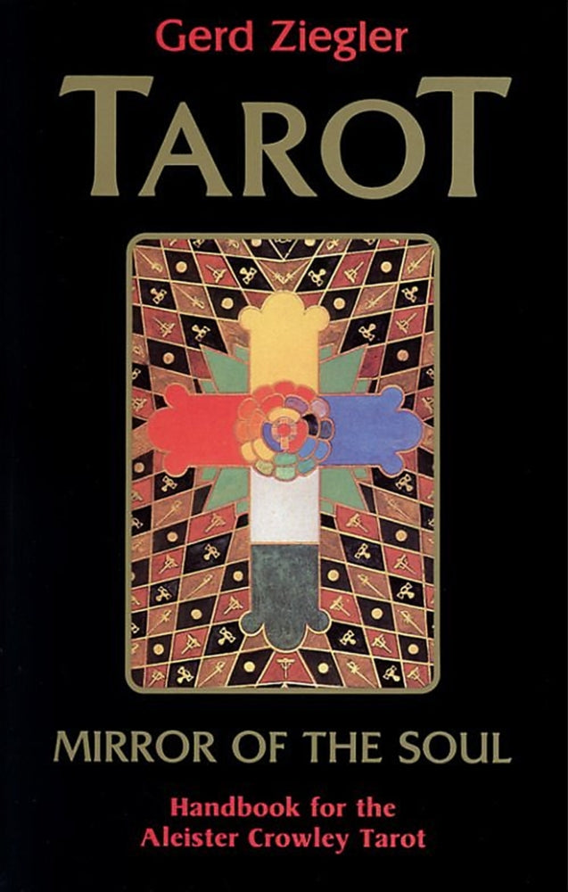 Mirror of the Soul: Handbook for the Aleister Crowley