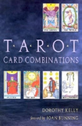 Tarot Card Combinations - Dorothy Kelly