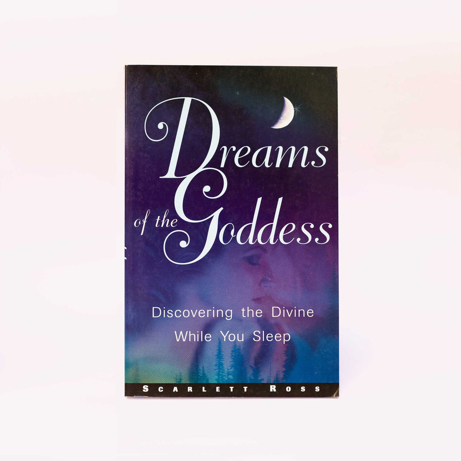 Dreams of the Goddess