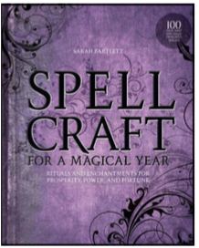 Spellcraft for a Magical Year - Sarah Bartlett